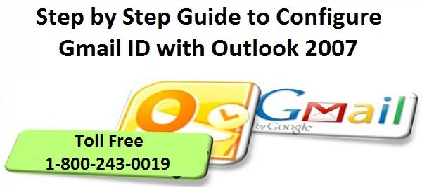 Step by Step Guide to Configure Gmail ID with Outlook 2007
