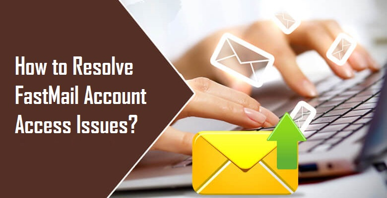 Resolve FastMail Account Access Issues